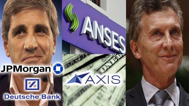 Macri-LuisCaputo-Axis-Anses